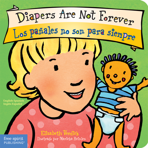Diapers Are Not Forever / Los pañales no son para siempre (board book)