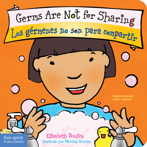 Germs Are Not for Sharing (board book) Los gérmenes no son para compartir