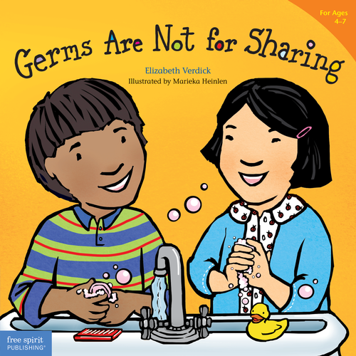 Germs Are Not for Sharing (for ages 4-7)
