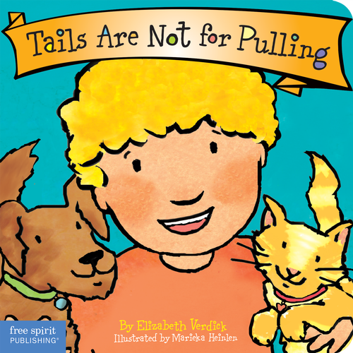 Tails Are Not for Pulling (board book)