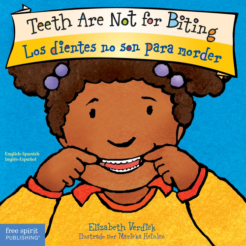 Teeth Are Not for Biting / Los dientes no son para morder (board book)