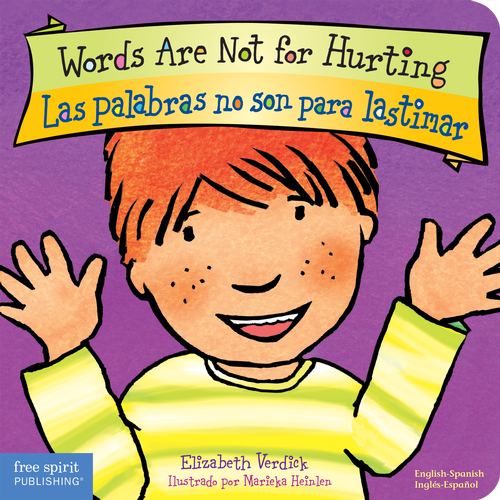Words Are Not for Hurting / Las palabras no son para lastimar (board book)