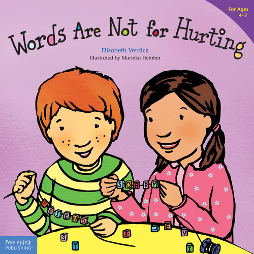 Words Are Not for Hurting (for ages 4-7)
