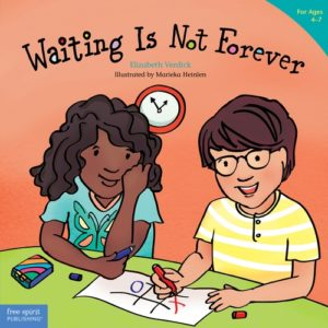 Waiting Is Not Forever (ages 4-7)