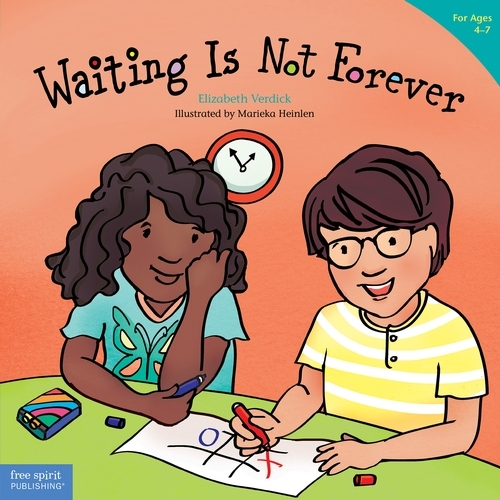 Waiting Is Not Forever (for ages 4-7)