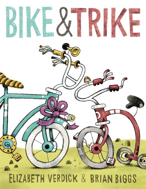 Bike & Trike by Elizabeth Verdick; illus. by Brian Biggs